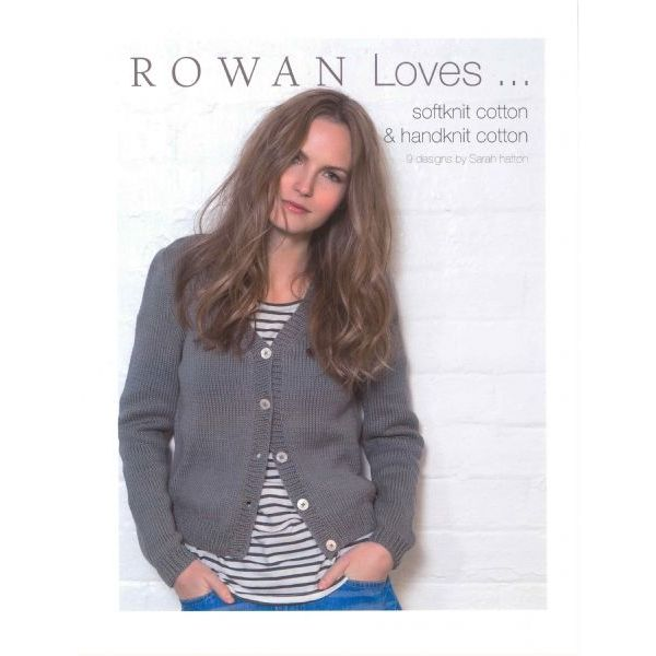 Rowan loves soft- and handknit cotton
