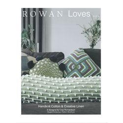 Rowan loves.. Handknit cotton & Creative Linen